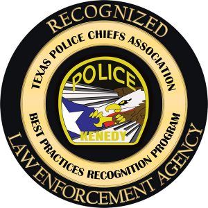 Kenedy Police Department, Recognized Law Enforcement Agency, Texas Police Chiefs Association, Best Practices Recognition Program